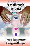 Breakthrough Therapies, Margaret Rogers, 1418448648
