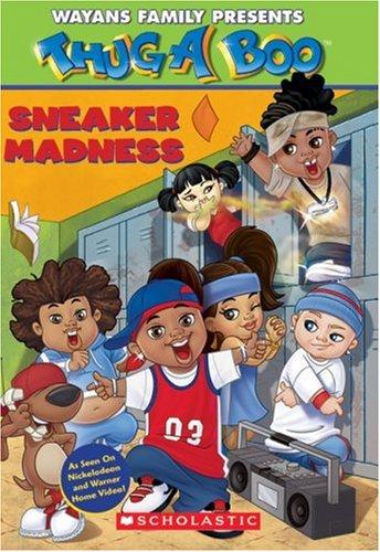 Read Online Sneaker Madness (Thugaboo) pdf