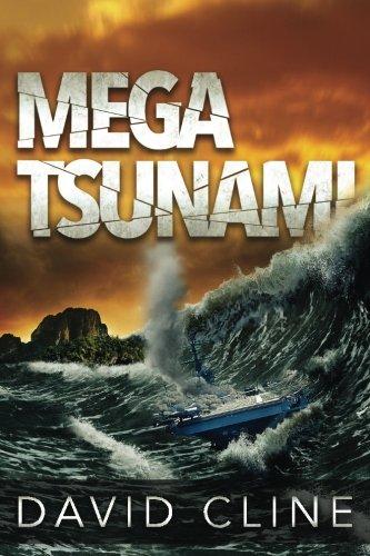 Mega-Tsunami: A Nick Wood Adventure (The Satra Files) (Volume 1)