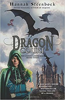 Dragon Court: Volume 3 (The Cloud Lands Saga)