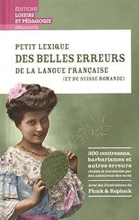 Petit lexique des belles erreurs de la langue française (et de Suisse romande), Jost, Cyril