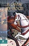 El cantar de m? Cid (Cl?icos de la literatura series) by An?imo (2006-09-28)