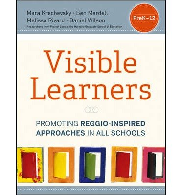 The Visible Learners: Promoting Reggio-Inspired Approaches in ...