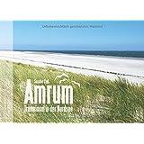 Amrum - Trauminsel in der Nordsee: Bildband