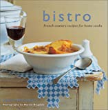 img - for Bistro: French Country Recipes for Home Cooks book / textbook / text book