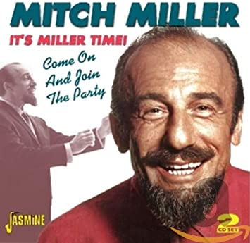 Amazon | It's Miller Time: Come on & Join the Party | Mitch Miller | ポップス | 音楽