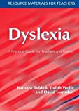 Dyslexia: A Practical Guide for Teachers and Parents by Barbara Riddick (2002-01-01)