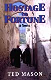 Hostage of Fortune, Ted Mason, 0910155380