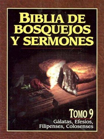 """9: """"Biblia de bosquejos y sermones: Galatas, Efesios, Filipenses, Colosenses"""" (Biblia de Bosquejos y Sermones N.T.) (Spanish Edition) [Anonimo] (Tapa Blanda)"""