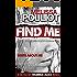 Find Me (Detective Rhiannon McVee Crime Mystery Book 1)