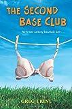The Second Base Club, Greg Trine, 0805089675