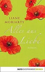 Alles aus Liebe: Roman (German Edition)