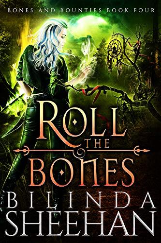 Roll the Bones (Bones and Bounties Book ()