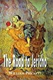 The Road to Jericho, William Prickett, 0759646422