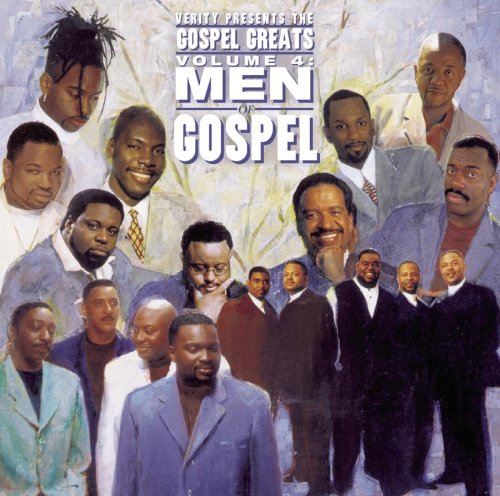 Gospel Greats Live 4: Men of Gospel