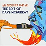 My Brother & Me-Best of Dave McMurray