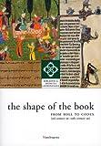 The Shape of the Book, Guglielmo Cavallo, 8874611161