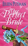 The Perfect Bride