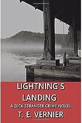 Lightning's Landing: A Dick Stranger Crime Novel (The Dick Stranger Crime Series) (Volume 2) Paperback
