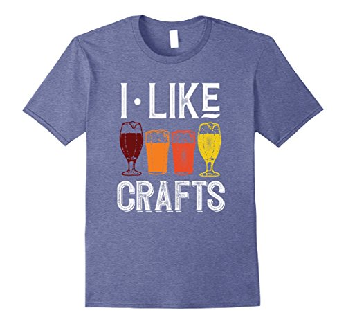 Mens I Like Crafts Funny Vintage Brewer Craft Beer Lover Shirt Medium Heather Blue