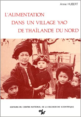 En ligne téléchargement L'alimentation dans un village Yao de Thaïlande du Nord : De l'au-delà au cuisiné epub pdf