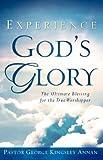 Experience God's Glory, George Annan, 1602668949