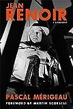 Jean Renoir: A Biography