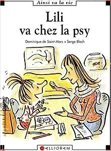 """Afficher """"Lili va chez la psy"""""""