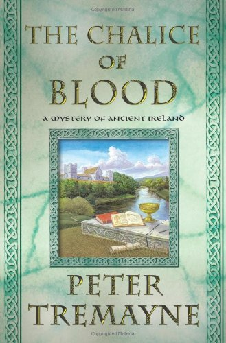 The Chalice of Blood: A Mystery of Ancient Ireland (Mysteries of Ancient Ireland)
