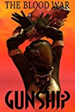 The Blood War (Gunship XIII) (The Fleet Book 2)
