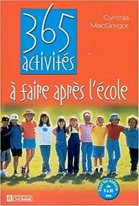 Paperback 365 activités à faire après l'école [French] Book
