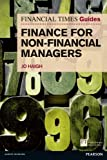 FT Guide to Finance for Non Financial Managers: The Numbers Game and How to Win It (The FT Guides)