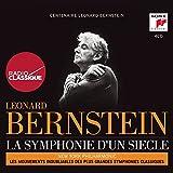 Léonard Bernstein : la Symphonie d'un Siecle