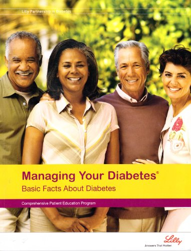 managing-your-diabetes-basic-facts-about-diabetes-comprehensive-patient-education-program-lilly-part