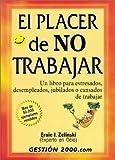 img - for El placer de no trabajar book / textbook / text book