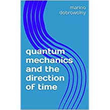quantum mechanics and the direction of time