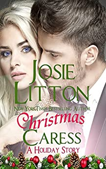 Christmas Caress: A Holiday Story (Arcadia) by [Litton, Josie]