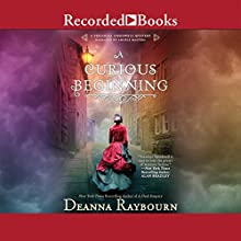 A Curious Beginning Audiobook by Deanna Raybourn Narrated by Angele Masters