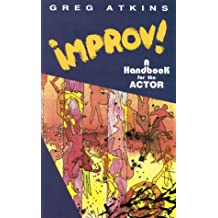 IMPROV! A HANDBOOK FOR THE ACTOR