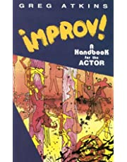IMPROV! A HANDBOOK FOR THE ACTOR