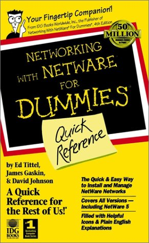 Networking With NetWare? For Dummies?: Quick Reference by Brand: For Dummies