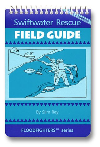 Swiftwater Rescue Field Guide (Office Set Cascade)