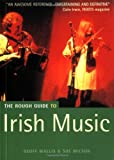 The Rough Guide to Irish Music, Geoff Wallis and Sue Wilson, 1858286425