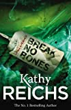 Front cover for the book Break No Bones by Kathy Reichs
