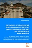 The IMPACT OF COOPERATIVE THRIFT AND CREDIT SOCIETIESON ENTREPRENEURSHIP AND MICROENTERPRISE PERFORMANCE, Bamidele Adekunle, 3639024141