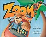 Zoom!, Diane Adams, 1561453323