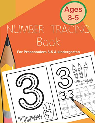 Number Tracing Book for Preschoolers 3-5 & Kindergarten: Fun and Easy Way to Learn 1 to 20 for Kids ages 3 to 5 (T Jays Three)