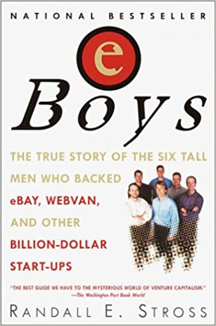Eboys: The First Inside Account of Venture Capitalists at Work: Amazon.es: Randall E. Stross: Libros en idiomas extranjeros