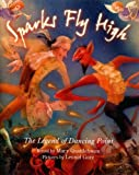 Front cover for the book Sparks Fly High: The Legend of Dancing Point by Mary Quattlebaum