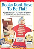 Books Don't Have to Be Flat!, Kathy Pike, 0590120492